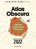 Atlas Obscura - Abreißkalender 2022