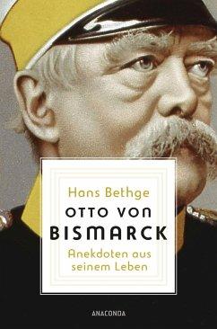Otto von Bismarck - Bethge, Hans