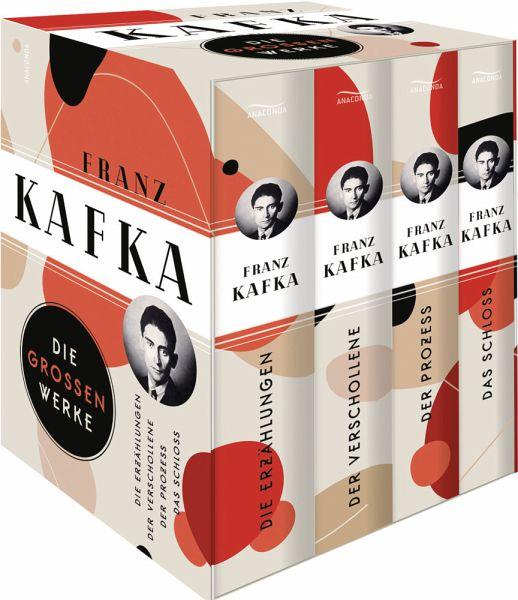 Franz Kafka - Die großen Werke: Die Erzählungen / Der Verschollene / Der Prozess / Das Schloss / Vier Bände im Schuber