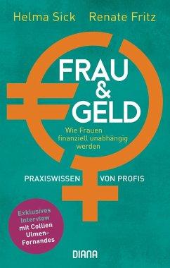 Frau und Geld - Sick, Helma;Fritz, Renate