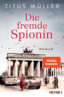 Die fremde Spionin / Die Spionin Bd.1 - Müller, Titus
