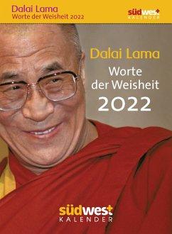 Dalai Lama - Worte der Weisheit 2022 Tagesabreißkalender - Liebl, Elisabeth