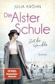 Zeit des Wandels / Die Alster-Schule Bd.1