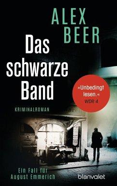 Das schwarze Band / August Emmerich Bd.4 - Beer, Alex