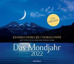 Das Mondjahr 2022 Wandkalender - Paungger, Johanna;Poppe, Thomas