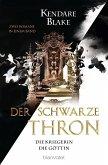 Die Kriegerin & Die Göttin / Der schwarze Thron Bd.3+4