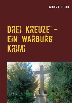 Drei Kreuze - Ein Warburg Krimi