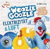Woozle Goozle - Luft & Elektrizität, 1 Audio-CD
