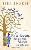 Der Kirschbaum, den sie ihrer Mutter nie schenkte