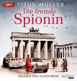 Die fremde Spionin / Die Spionin Bd.1 (2 MP3-CDs)