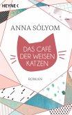 Das Café der weisen Katzen