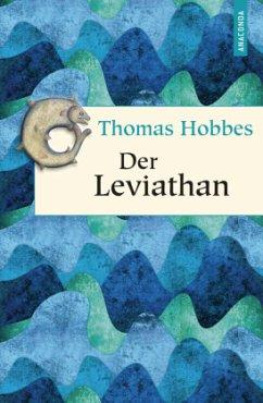Der Leviathan - Hobbes, Thomas