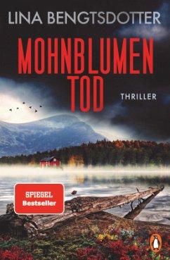 Mohnblumentod / Charlie Lager Bd.3 - Bengtsdotter, Lina