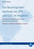 Die Neumitgliederwerbung von SPD und CDU im Vergleich