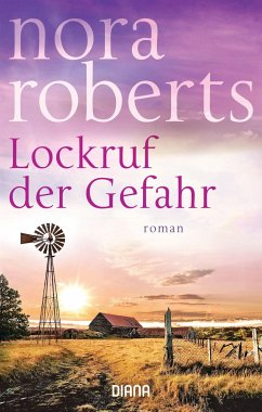 Lockruf der Gefahr - Roberts, Nora