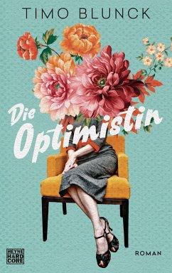 Die Optimistin - Blunck, Timo