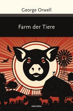 Farm der Tiere - Orwell, George