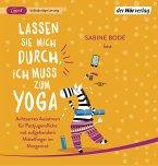 Lassen Sie mich durch, ich muss zum Yoga, 1 MP3-CD
