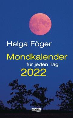 Mondkalender für jeden Tag 2022 Abreißkalender - Föger, Helga