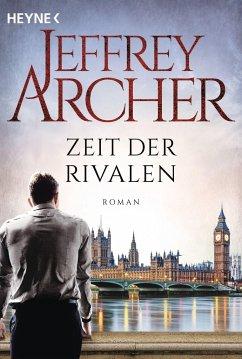 Zeit der Rivalen - Archer, Jeffrey