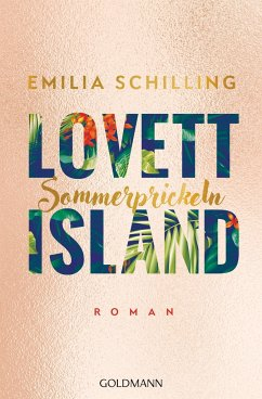 Sommerprickeln / Lovett Island Bd.2 - Schilling, Emilia