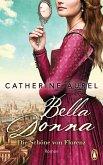 Bella Donna. Die Schöne von Florenz / Die Töchter Italiens Bd.1