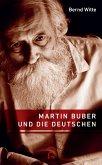 Martin Buber und die Deutschen