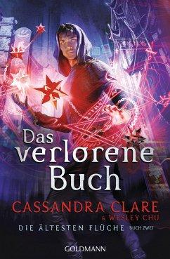Das verlorene Buch / Die ältesten Flüche Bd.2 - Clare, Cassandra;Chu , Wesley