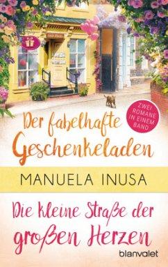 Valerie Lane - Der fabelhafte Geschenkeladen / Die kleine Straße der großen Herzen - Inusa, Manuela