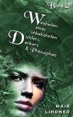 Weisheiten eines unbekannten Dichters, Denkers und Philosophen (eBook, ePUB)