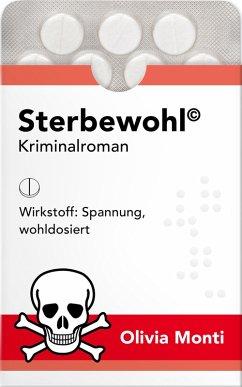 Sterbewohl (eBook, ePUB) - Monti, Olivia