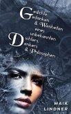 Gedichte, Gedanken & Weisheiten eines unbekannten Dichters, Denkers & Philosophen (eBook, ePUB)