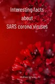 Interesting facts about SARS corona viruses (eBook, ePUB)
