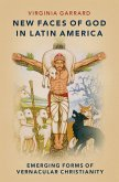 New Faces of God in Latin America (eBook, ePUB)