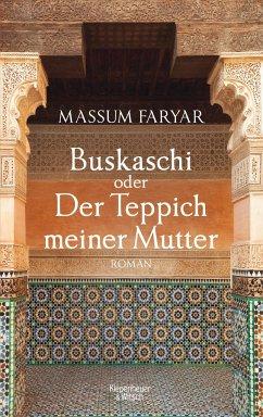 Buskaschi oder Der Teppich meiner Mutter (Mängelexemplar) - Faryar, Massum