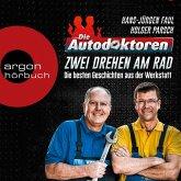 Die Autodoktoren - Zwei drehen am Rad: Die besten Geschichten aus der Werkstatt (Ungekürzte Lesung) (MP3-Download)