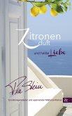 Zitronenduft und heiße Liebe (eBook, ePUB)