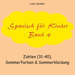 Spanisch für Kinder - Band 4