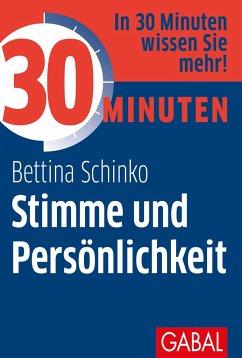 30 Minuten Stimme und Persönlichkeit - Schinko, Bettina