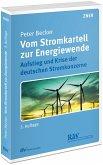 Vom Stromkartell zur Energiewende