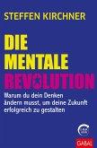 Die mentale Revolution