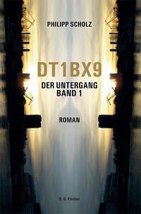 DT1BX9. Der Untergang. Band 1