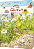 Mein erstes Wimmelbuch: Krabbeltiere in Feld, Wald und Wiese