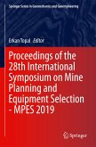 Proceedings of the 28th International Symposium on Mine Planning and Equipment Selection - MPES 2019