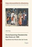 Deutschsprachige Reiseberichte über Korea um 1900