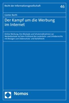 Der Kampf um die Werbung im Internet - Barth, Günter