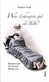 War Lohengrin gut im Bett?
