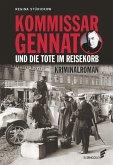 Kommissar Gennat und die Tote im Reisekorb
