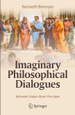 Imaginary Philosophical Dialogues