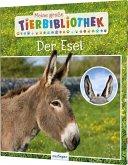 Meine große Tierbibliothek: Der Esel